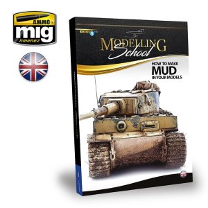 AMMO MIG 6210 - Modelling School - How to Make Mud in Your Models