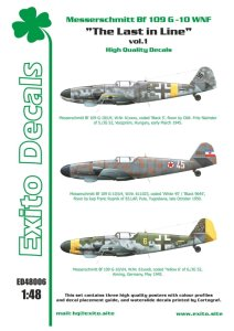 EXITO DECALS ED48006 - 1:48 The Last in Line - Messerschmitt Bf 109 G-10 WNF