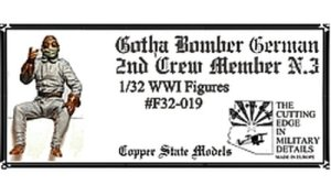 COPPER STATE MODELS CSM F32019 - 1:32 German Gotha Bomber 2nd Crew Member N.3