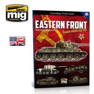 AMMO MIG 6007 - Eastern Front Russian Vehicles 1935-1945 - Camouflage Profile Guide