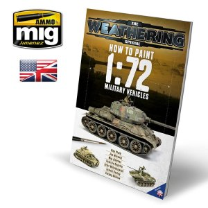 AMMO MIG 6019 - How to Paint 1:72 Military Vehicles - The Weathering Special