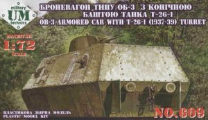 UNIMODELS 609 - 1:72 OB-3 armored railway carriage with T-26-1 w/conic turret ( 1937-39)