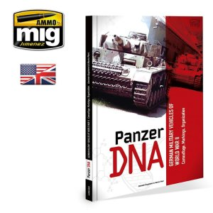 AMMO MIG 6035 - Panzer DNA - German Military Vehicles of World War II - Camouflage, Markings, Organization
